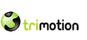Trimotion